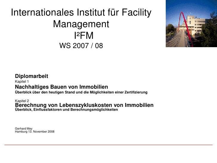 Internationales Institut für Facility           Management                I²FM                              WS 2007 / 08  ...
