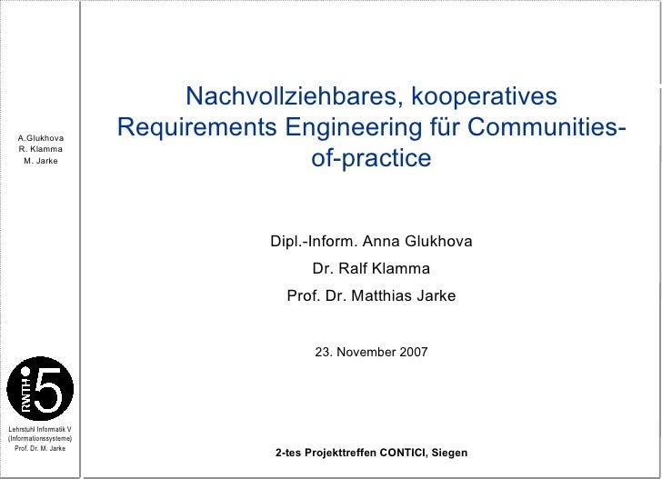 Nachvollziehbares, Kooperatives  Requirements  Engineering FüR  Community Of Practice