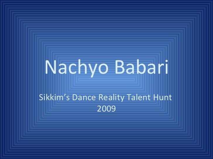 Nachyo Babari  A Pradhanbros Presentation