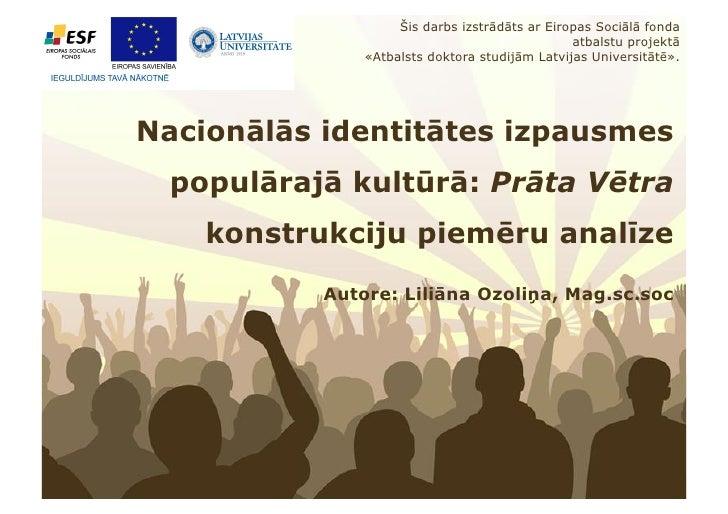 Šis darbs izstrādāts ar Eiropas Sociālā fonda                                                   atbalstu projektā         ...