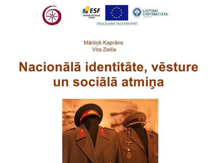 Nacionālā identitāte, vēsture un sociālā atmiņa
