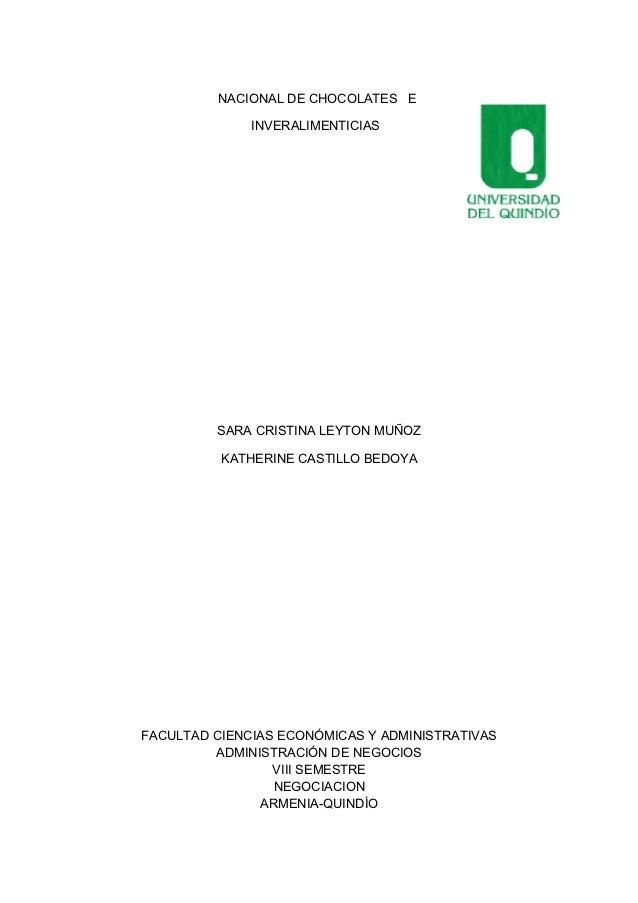NACIONAL DE CHOCOLATES E              INVERALIMENTICIAS         SARA CRISTINA LEYTON MUÑOZ          KATHERINE CASTILLO BED...