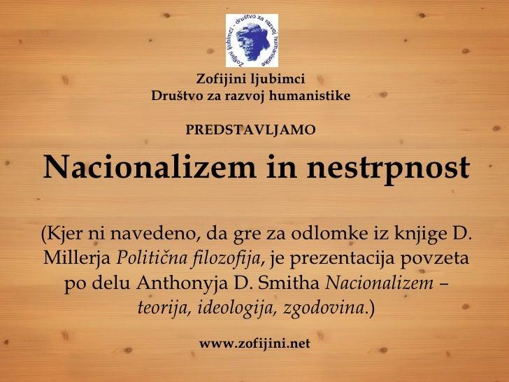 Nacionalizem in nestrpnost (Kjer ni navedeno, da gre za odlomke iz knjige D. Millerja  Politična filozofija , je prezentac...