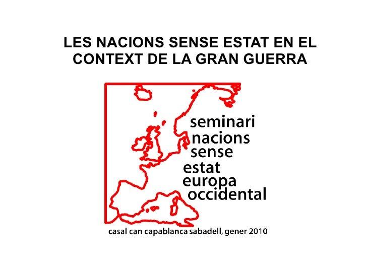 LES NACIONS SENSE ESTAT EN EL  CONTEXT DE LA GRAN GUERRA