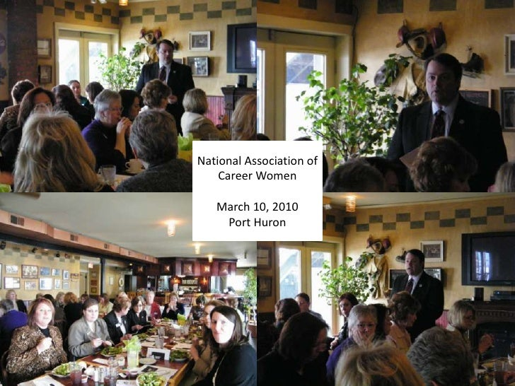 National Association of Career Women<br />March 10, 2010<br />Port Huron<br />