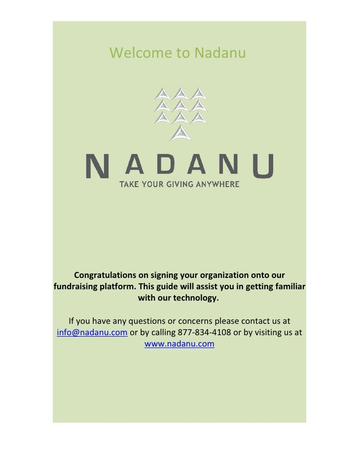 Welcome to Nadanu          Congratulations on signing your organization onto our fundraising platform. This guide will ass...