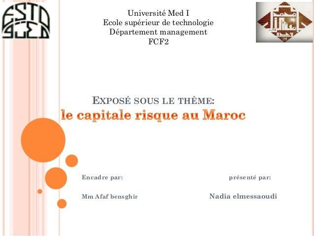 Université Med I      Ecole supérieur de technologie       Département management                  FCF2  EXPOSÉ SOUS LE TH...