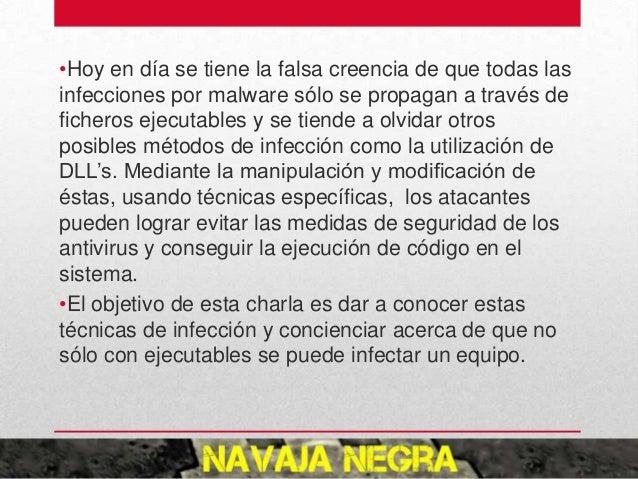 •Hoy en día se tiene la falsa creencia de que todas las infecciones por malware sólo se propagan a través de ficheros ejec...