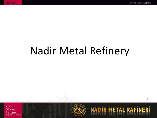 Nadir Metal Refinery - 7th Multi-Stakeholder Forum on Responsible Mineral Supply Chains