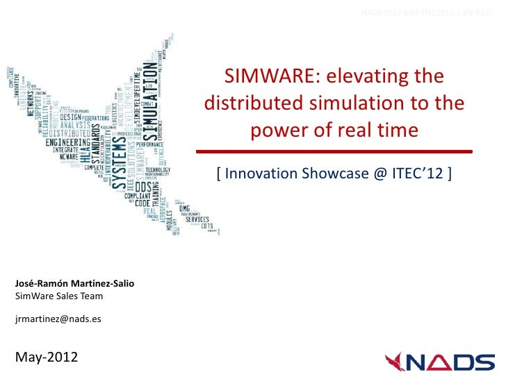 NADS-2012-MKT-ITEC2012-1-EN-V1.0                              SIMWARE: elevating the                            distribute...