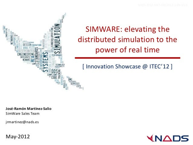 NADS-2012-MKT-ITEC2012-1-EN-V1.0                              SIMWARE: elevating the                            distribute...