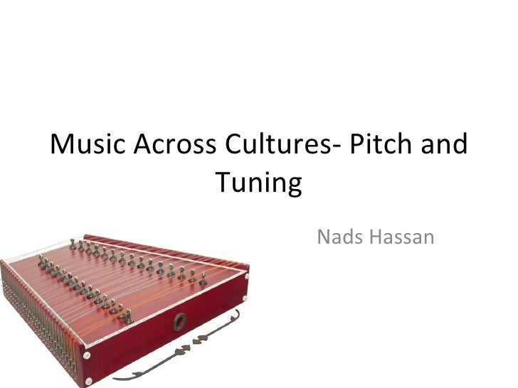 Music Across Cultures: Pitch and Tuning