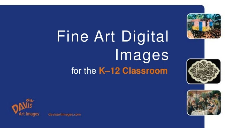 Fine Art Digital Images<br />for the K–12 Classroom<br />