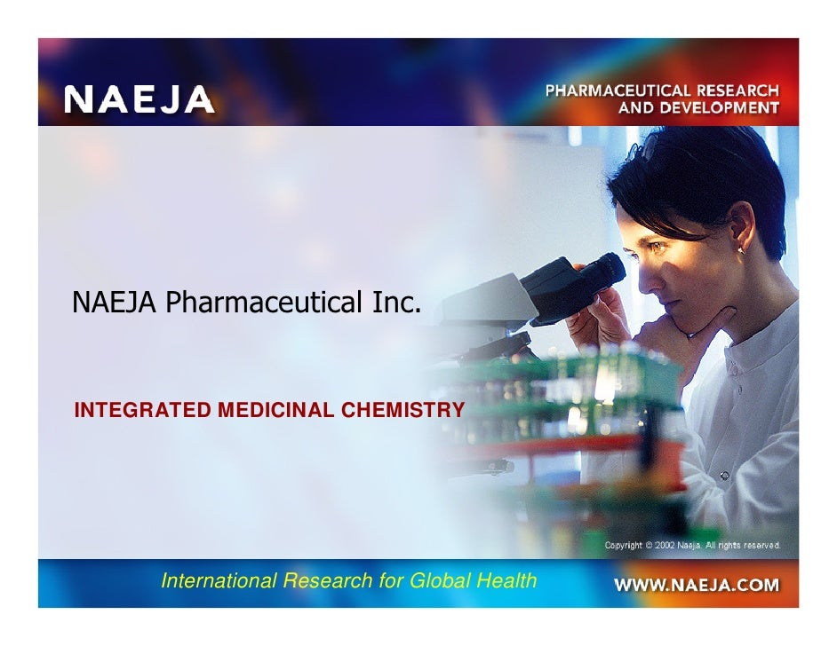 NAEJA Pharmaceutical Inc.INTEGRATED MEDICINAL CHEMISTRY      International Research for Global Health