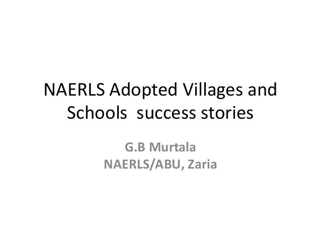 NAERLS Adopted Villages and Schools success stories G.B Murtala NAERLS/ABU, Zaria