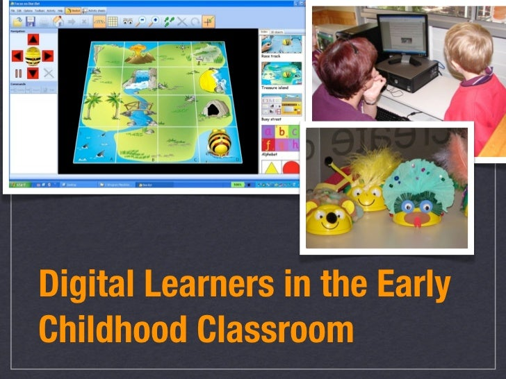 Digital Learners in Early Childhood Classroom