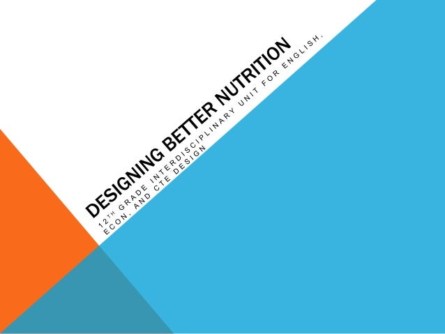 Designing Better Nutrition