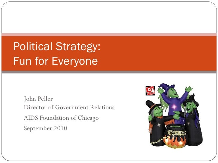 Political Strategy: Fun for Everyone!