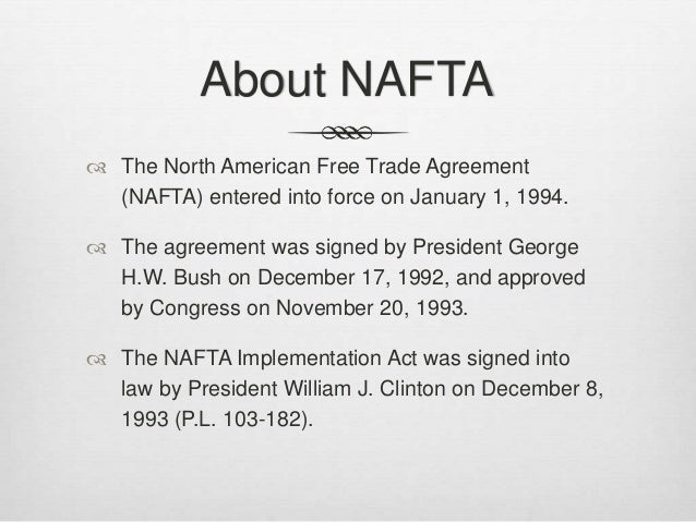 a profile overview of the north american free trade agreement nafta The north american free trade agreement with canada and mexico is  much  higher public profiles once the nafta process begins again.