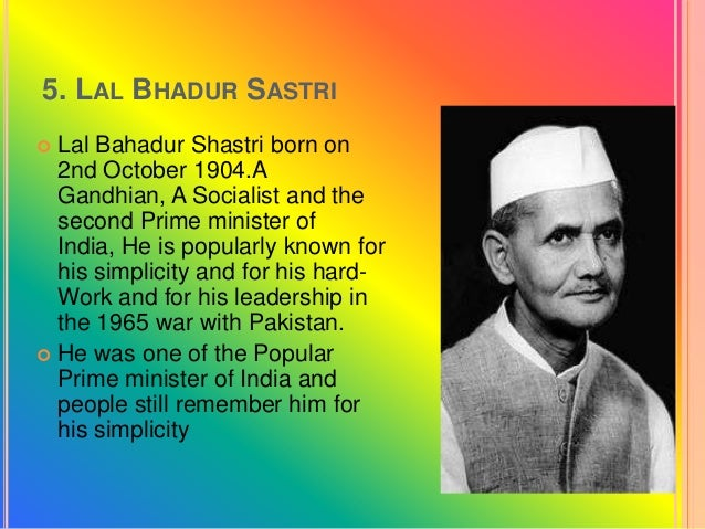 essay on lal bahadur shastri After the death of jawaharlal nehru, shri lai bahadur shastri was made the prime minister of india shastriji was a humble man of very short structure he proved a very skilled administrator and.