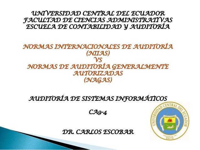 UNIVERSIDAD CENTRAL DEL ECUADORFACULTAD DE CIENCIAS ADMINISTRATIVAS ESCUELA DE CONTABILIDAD Y AUDITORÍANORMAS INTERNACIONA...