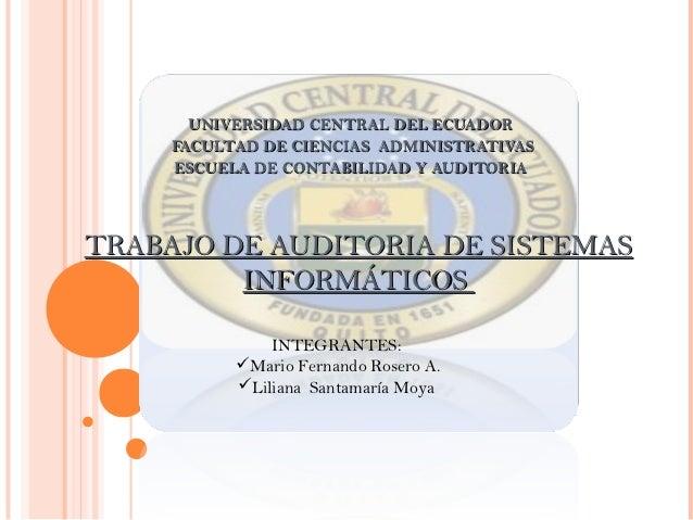 UNIVERSIDAD CENTRAL DEL ECUADOR     FACULTAD DE CIENCIAS ADMINISTRATIVAS     ESCUELA DE CONTABILIDAD Y AUDITORIATRABAJO DE...