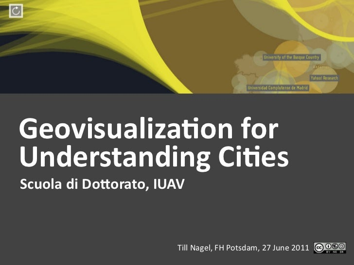 GeoVisualization for Understanding Cities