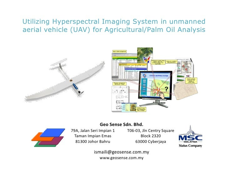 Utilizing Hyperspectral Imaging System in unmannedaerial vehicle (UAV) for Agricultural/Palm Oil Analysis                 ...