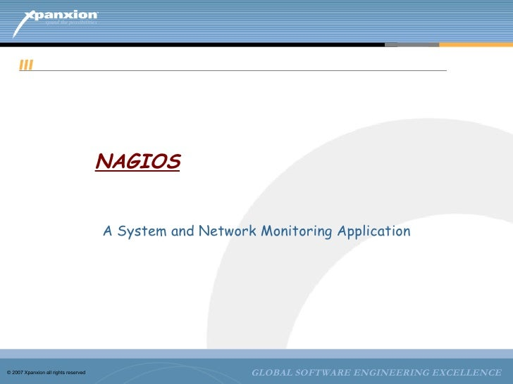 NAGIOS A System and Network Monitoring Application