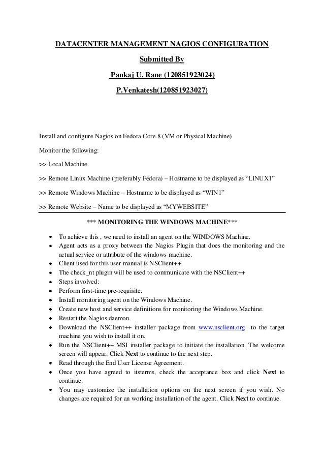 DATACENTER MANAGEMENT NAGIOS CONFIGURATION Submitted By Pankaj U. Rane (120851923024) P.Venkatesh(120851923027)  Install a...
