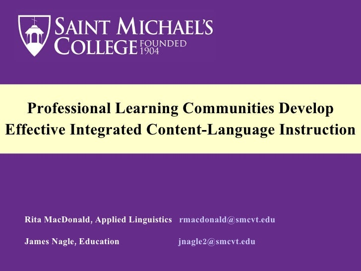 Nagle And Mac Donald, Professional Learning Communities Develop Effective Inegrated Content Language Instruction