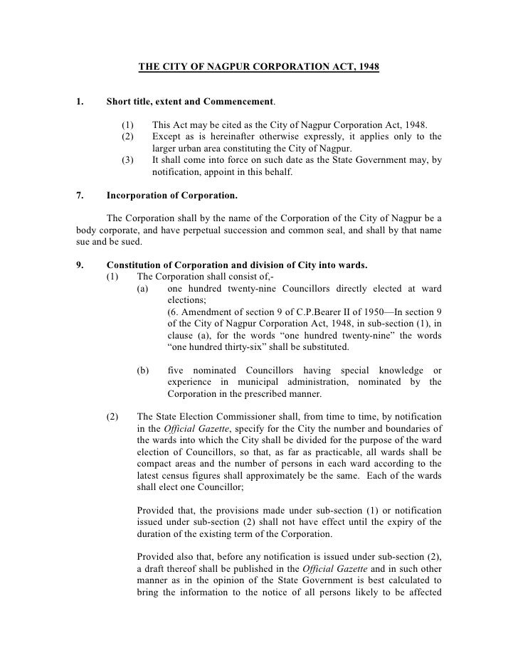 THE CITY OF NAGPUR CORPORATION ACT, 19481.     Short title, extent and Commencement.             (1)         This Act may ...