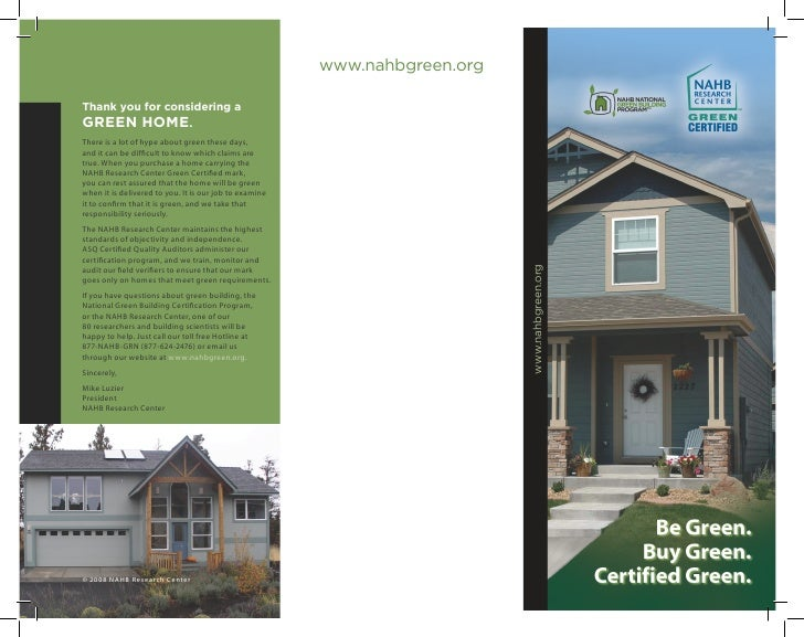 www.nahbgreen.org  Thank you for considering a GREEN HOME. There is a lot of hype about green these days, and it can be di...