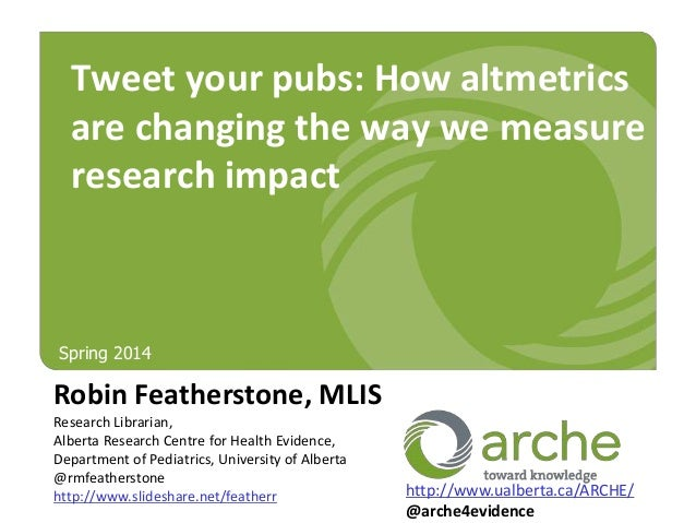 Tweet Your Pubs: How Altmetrics are Changing the Way We Measure Research Impact