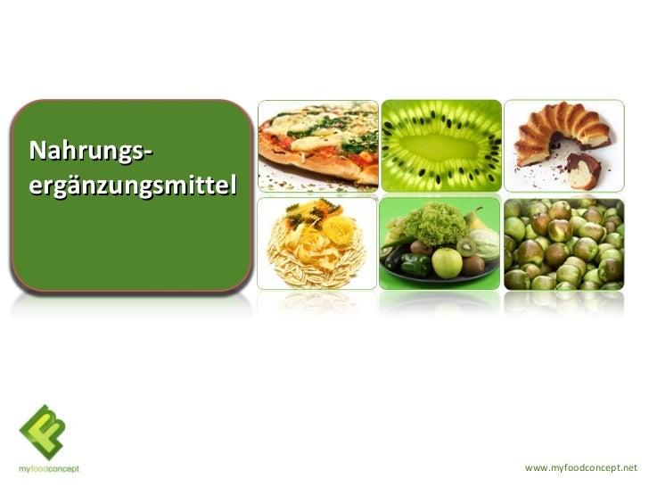 Nahrungs-ergänzungsmittel                   www.myfoodconcept.net