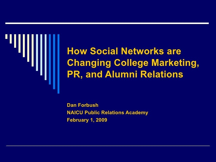 How Social Networks Are Changing Academic PR, Marketing and Alumni Relations