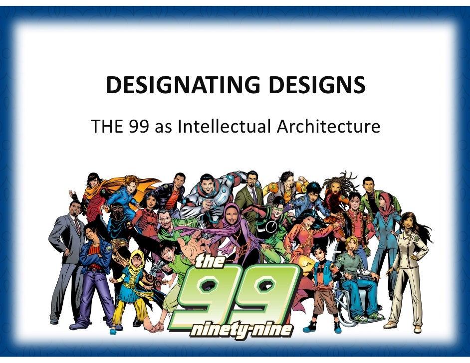 (GCF2010)Naif Mutawa  :DESIGNATING DESIGNSTHE 99 as Intellectual Architecture