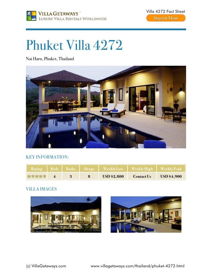 Villa 4272 Fact SheetPhuket Villa 4272Nai Harn, Phuket, ThailandKEY INFORMATION:  Rating     Beds    Baths   Sleeps      W...