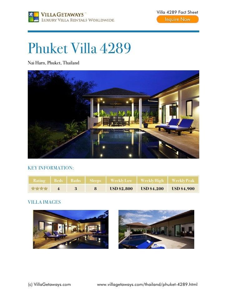Villa 4289 Fact SheetPhuket Villa 4289Nai Harn, Phuket, ThailandKEY INFORMATION:  Rating     Beds    Baths   Sleeps      W...