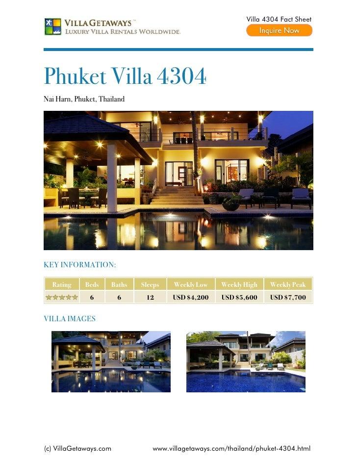 Villa 4304 Fact SheetPhuket Villa 4304Nai Harn, Phuket, ThailandKEY INFORMATION:  Rating     Beds    Baths   Sleeps   Week...