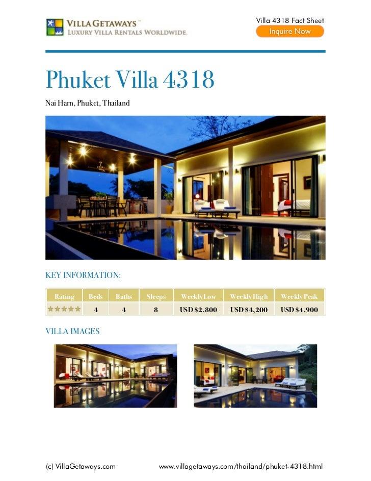 Villa 4318 Fact SheetPhuket Villa 4318Nai Harn, Phuket, ThailandKEY INFORMATION:  Rating     Beds    Baths   Sleeps      W...