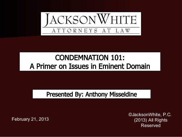 Condemnation 101: A Primer on Issues in Eminent Domain