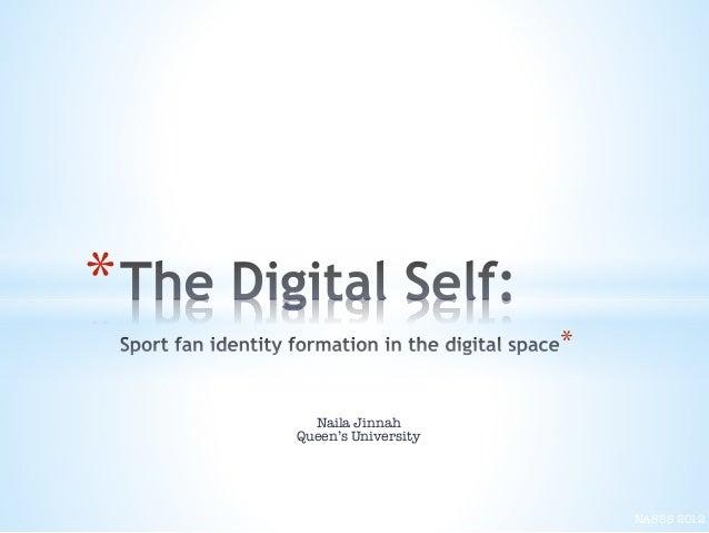 The Digital Self: Sport fan identity formation in the digital