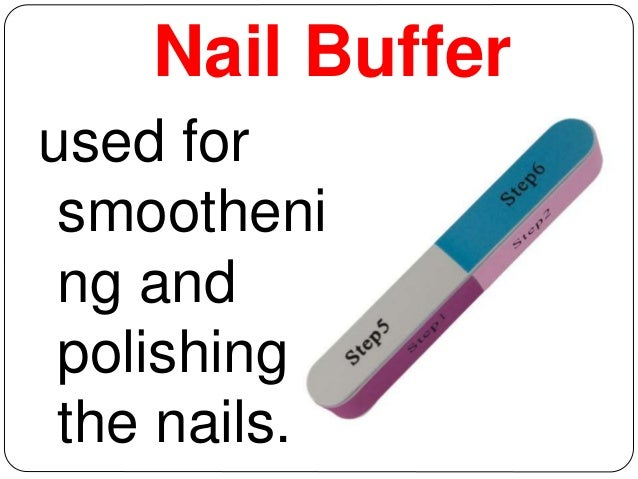 Nail Buffer Used For Smootheni
