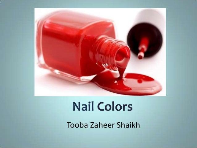 Nail Colors Tooba Zaheer Shaikh