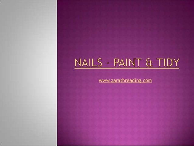 Nails, paint & tidy