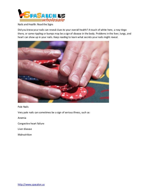 http://www.spasalon.usNails and Health: Read the SignsDid you know your nails can reveal clues to your overall health? A t...