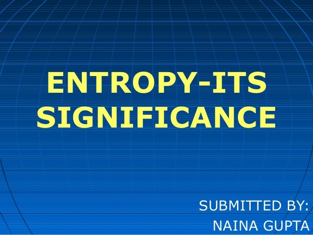 Entropy and its significance related to GIS