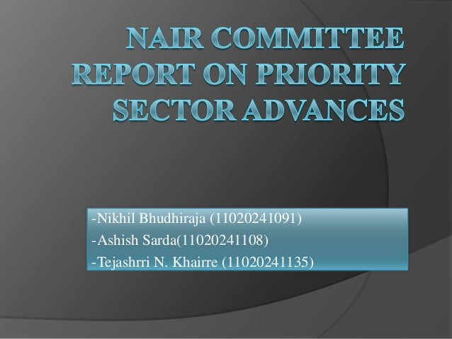 Nair committee report on priority sector advances