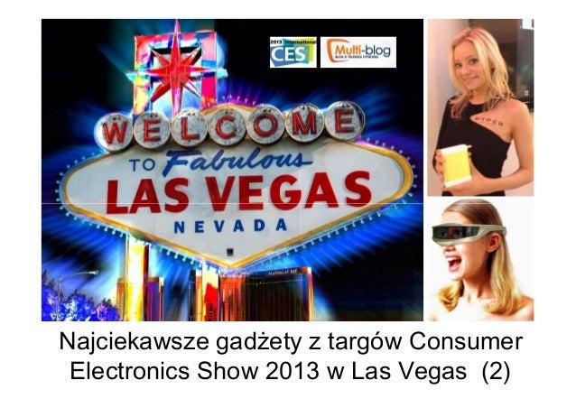 Najciekawsze gadżety z targów Consumer Electronics Show 2013 w Las Vegas (2)